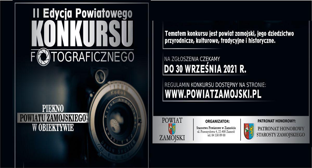 """Trwa II Edycja Powiatowego Konkursu Fotograficznego pn.: """"Piękno Powiatu Zamojskiego w obiektywie""""."""